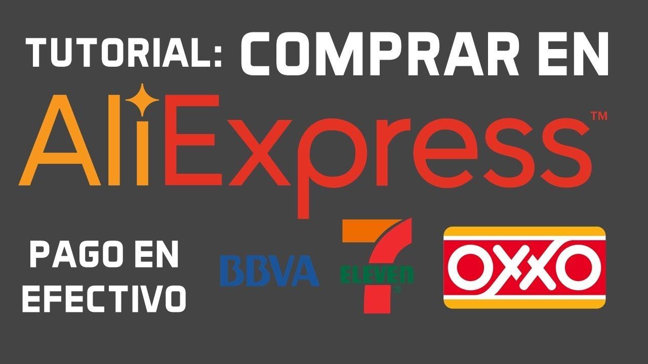 Tutorial: Como COMPRAR en Aliexpress pagando en OXXO (Efectivo)
