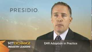 Presidio & HIT Exchange Media Industry Leaders - Embracing & Sharing EMRs