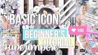 Basic Icon: Beginner's SuperImpose Tutorial
