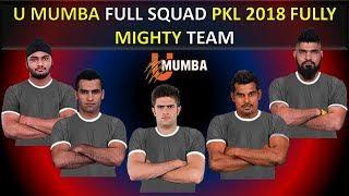 U Mumba 2018 full Squad   Powerful Squad in Pro Kabaddi 2018   Full squad of  U Mumba