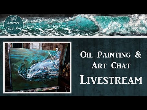 Dolphin Oil Painting Livestream - Lachri