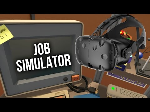 Job Simulator Gameplay Walkthrough Part 1 - HTC VIVE VR OFFICE WORKER