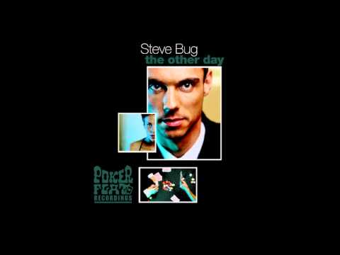 Steve Bug - Cheesy Krust