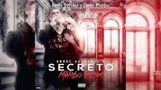 Gambar cover Anuel AA, Karol G - Secreto [Mambo Remix] Carlos Serrano & Carlos Martín