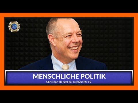 Menschliche Politik - Christoph Hörstel bei Free Spirit®-TV