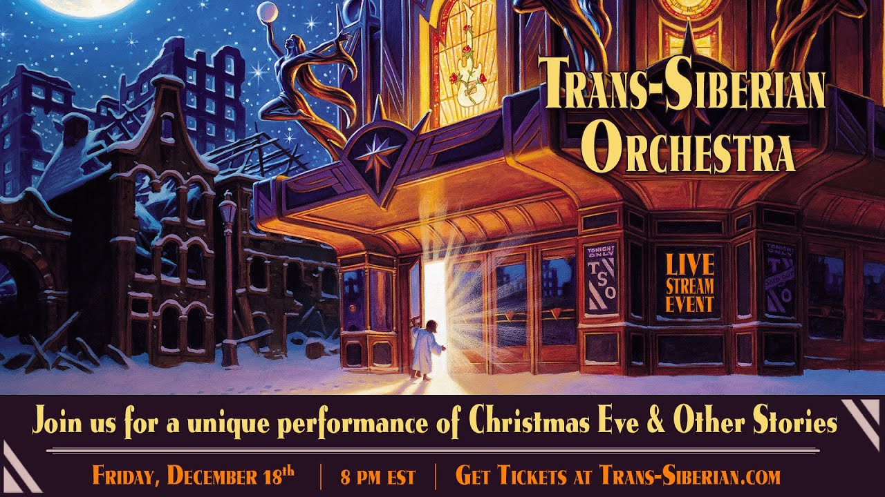 2020 Show Trans Siberian Christmas Trans Siberian Orchestra's annual Christmas show to go virtual in 2020