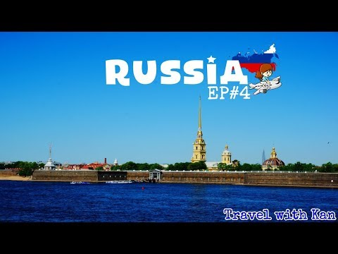 TwK - เที่ยวรัสเซีย - Russia Travel Vlog - EP#4 St.Petersburg  - Peter and Paul fortress (ENG SUB)