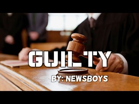 Newsboys - Guilty (Official Lyric Video) - YouTube