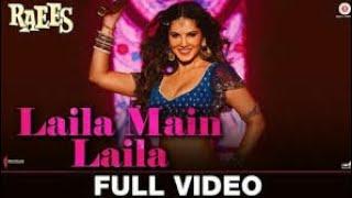 Laila Main Laila  Raees  Shah Rukh Khan  Sunny Leone  Pawni Pandey  Ram Sampath  New Song 2017