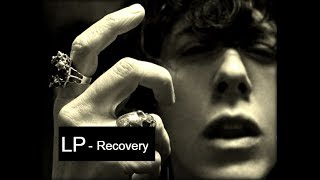 LP - Recovery [Lyric Video]