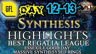 Path of Exile 3.6: SYNTHESIS DAY # 12-13 Highlights ESSEXILE GOOD DAY, BEST REGALIA OF THE LEAGUE