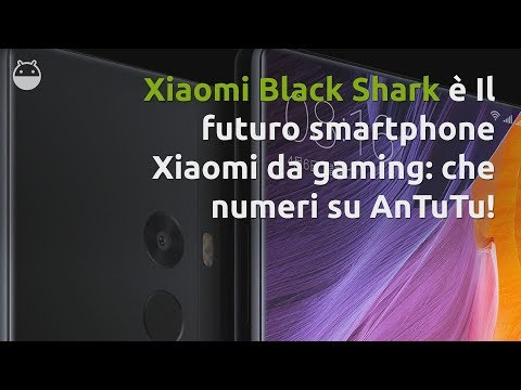 Xiaomi BLACK SHARK: gli smartphone gaming di Xiaomi | FLASH NEWS