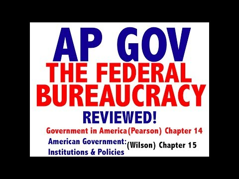 AP GOV Review Chapter 14 The Federal Bureaucracy