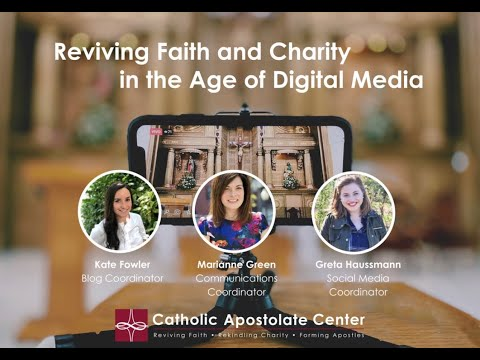 Reviving Faith And Charity in the Age of Digital Media