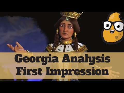 First Impression Georgia Analysis - Civ 6 Rise and Fall