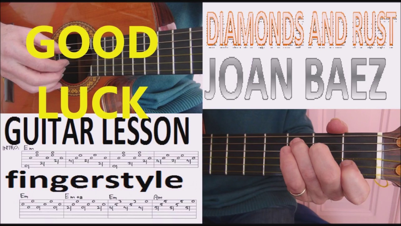 Diamonds And Rust Joan Baez Fingerstyle Guitar Lesson Youtube