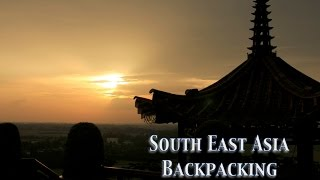 Backpacking South East Asia Alone - May 2013
