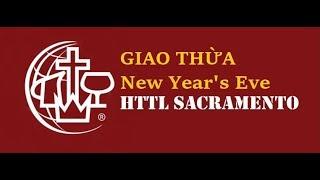 HTTL Sacramento   Chương Trình Thờ Phượng   Ngày 30/12/2018   MS Hứa Trung Tín