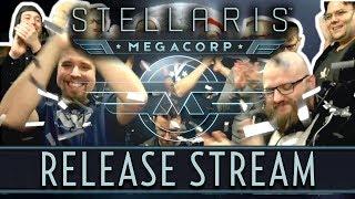Stellaris: Megacorp   Release Stream!