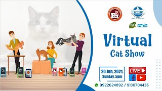 VIRTUAL CAT SHOW 2021 by THE FELINE CLUB OF INDIA with FARMINA PET FOODS