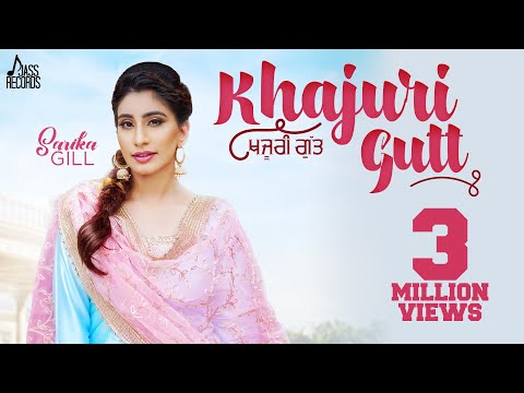 khajuri-gutt-|-(full-hd)-|-sarika-gill-|-desi-crew-|-narinder-batth-|-new-punjabi-songs-2018