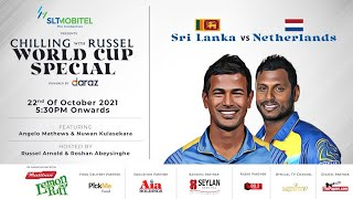live-sri-lanka-v-netherlands-chilling-with-russel-world-cup-special