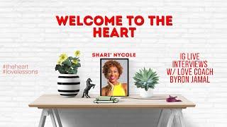 Love and Success w/ Shari' Nycole on The Heart w/ Love Coach Byron Jamal
