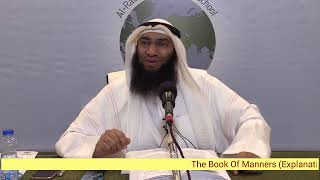 The Book of Manners Explained By Sheikh Ahmad Al-Rumh