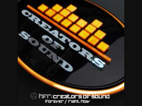HFR 001 Creators of Sound - Right Now