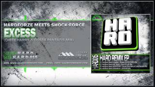 Hardforze Meets SHOCK:FORCE - Excess (Dirty Harry & Costa Pantazis Mix)