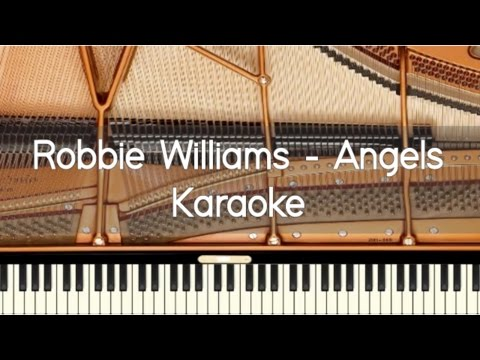 Robbie Williams - Angels - Piano karaoke / Sing Along / Cover with lyrics