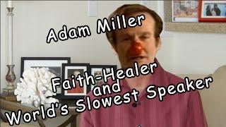 Adam Miller: Con Artist
