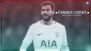 Fernando Llorente Welcome To SSC Napoli? Goals & Assist 2018-19 HD