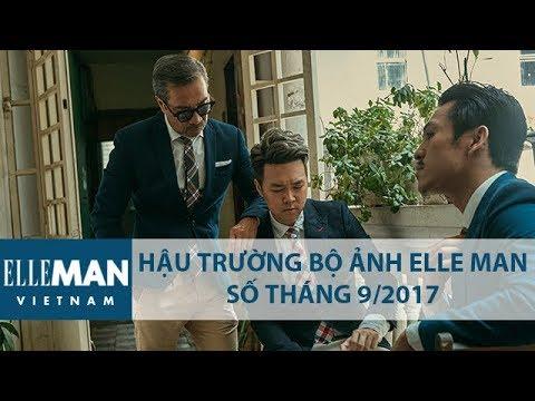 [Hậu Trường Bộ Ảnh] Ảnh Bìa ELLEMan Số Tháng 9/2017   ELLEMan Vietnam