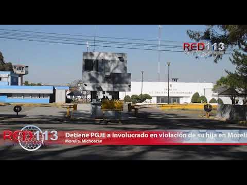 VIDEO Detiene PGJE a involucrado en violación de su hija en Morelia