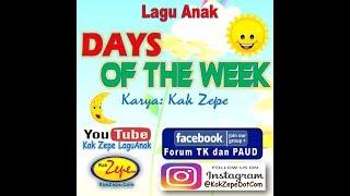 DAYS OF THE WEEK, versi KARAOKE - Lagu Anak Karya Kak Zepe