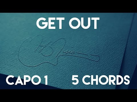 How To Play Get Out by CHVRCHES | Capo 1 (5 Chords) Guitar Lesson