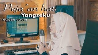 Pujaan hati - Yangseku reggae cover by jovita aurel