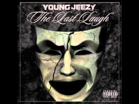 10. Young Jeezy - Pressures On ( The Last Laugh)