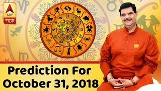 Daily Horoscope With Pawan Sinha: Prediction for October 31, 2018 | ABP News