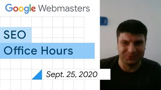 English Google SEO Office-hours From September 25, 2020