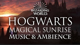 Harry Potter Music & Ambience   Magical Sunrise at Hogwarts