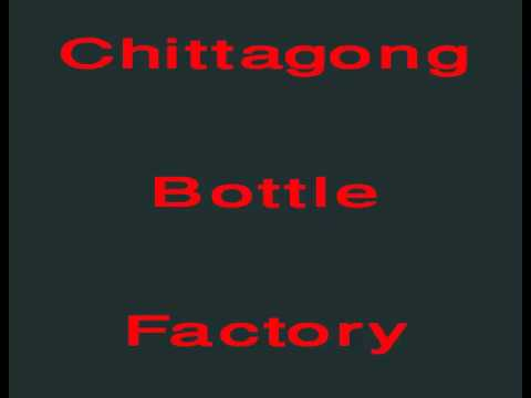 Funny Call - Chittagong Bottle Factory