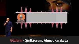 Gözlerin / Ahmet Karakaya