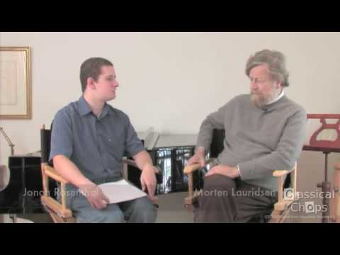 MORTEN LAURIDSEN - Gaining Skills As A Composer