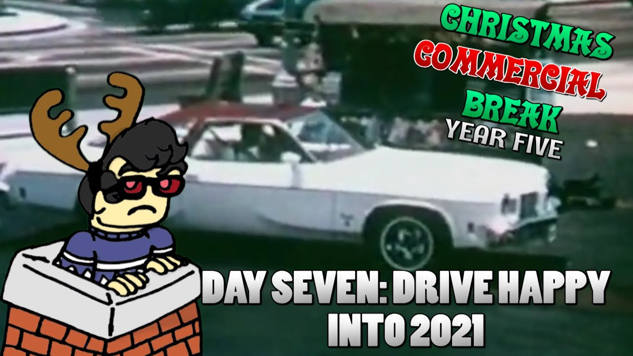Christmas Car Commercials 2021 Christmas Commercial Break Year Five 7 Drive Happy Into 2021 Youtube