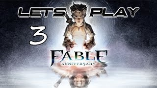 Fable Anniversary Let's Play Part 3