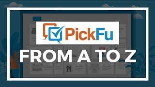 Gambar cover PickFu A to Z: Everything you need to know to run your first poll