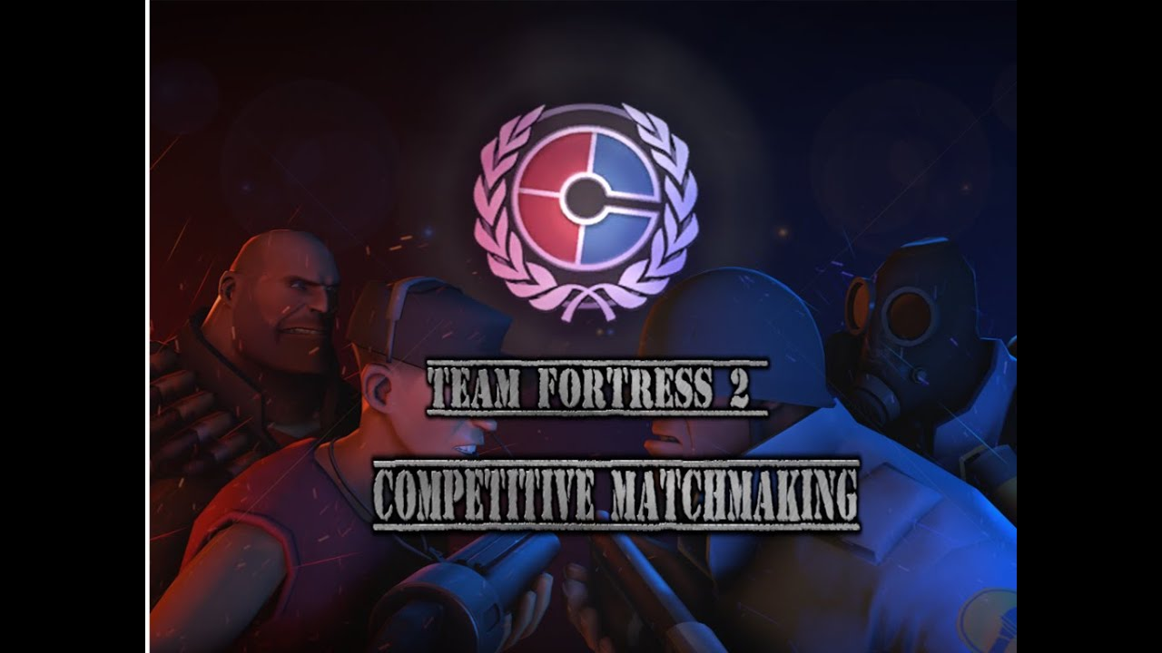 Team Fortress 2 competitieve matchmaking