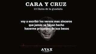 AYAX- DAMA DE LA GUADAÑA (LETRA) (PROD. BLASFEM Y ALE BERRAQUERO) #CARAYCRUZ